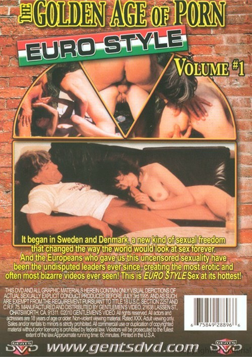 Golden Age Of Porn, The: Euro Style Vol. 1