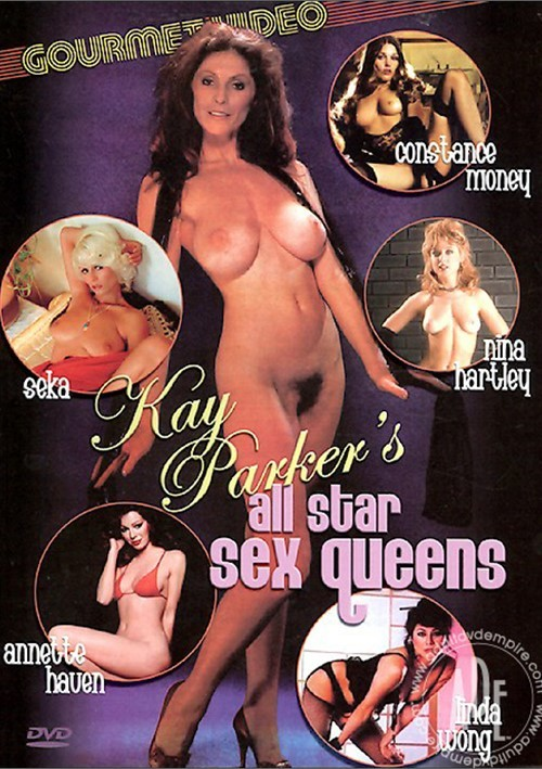 Kay Parker's All Star Sex Queens