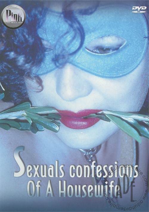 Sexuals Confessions of a Housewife