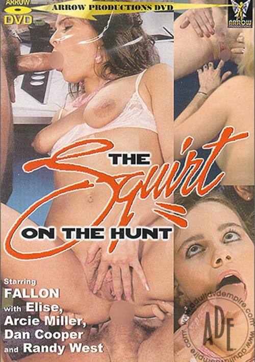 Squirt on the Hunt, The