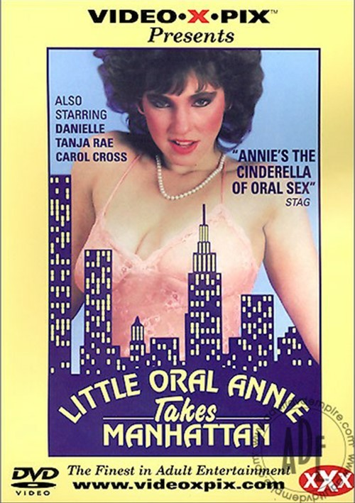 Little Oral Annie Takes Manhattan