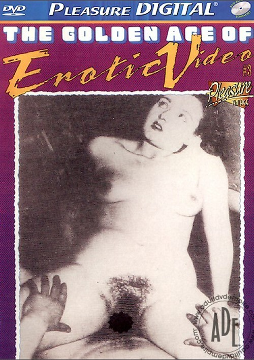 Golden Age of Erotic Video 3, The