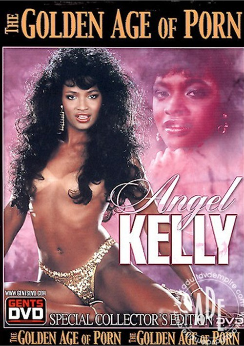 Golden Age of Porn, The: Angel Kelly