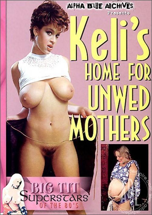Keli's Home For Unwed Mothers