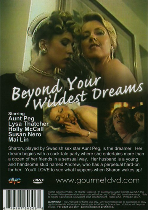 Beyond Your Wildest Dreams