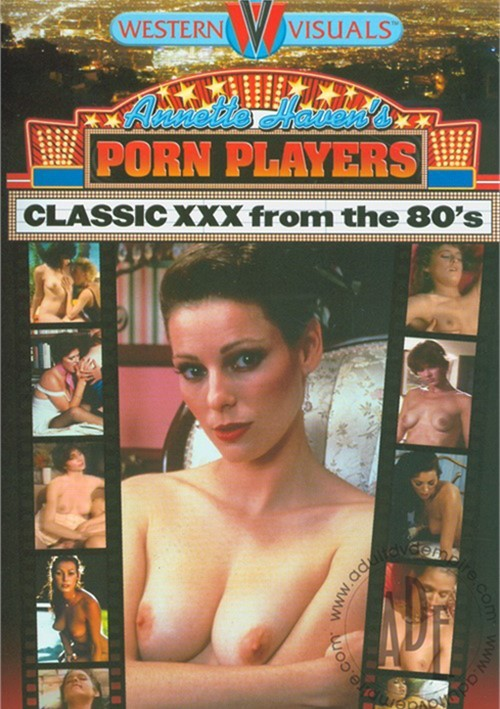 Annette Haven's Porn Players